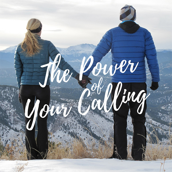 The Power of Your Calling